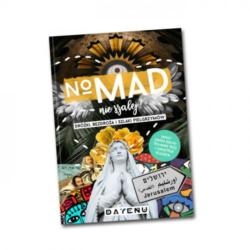 No Mad NOMAD to nowa książka graficzna DAYENU DESIGN. Po CUD BOOKu pora na to, by ruszyć w trasę: dróżki, bezdroża i szlaki pielgrzymów czekają!