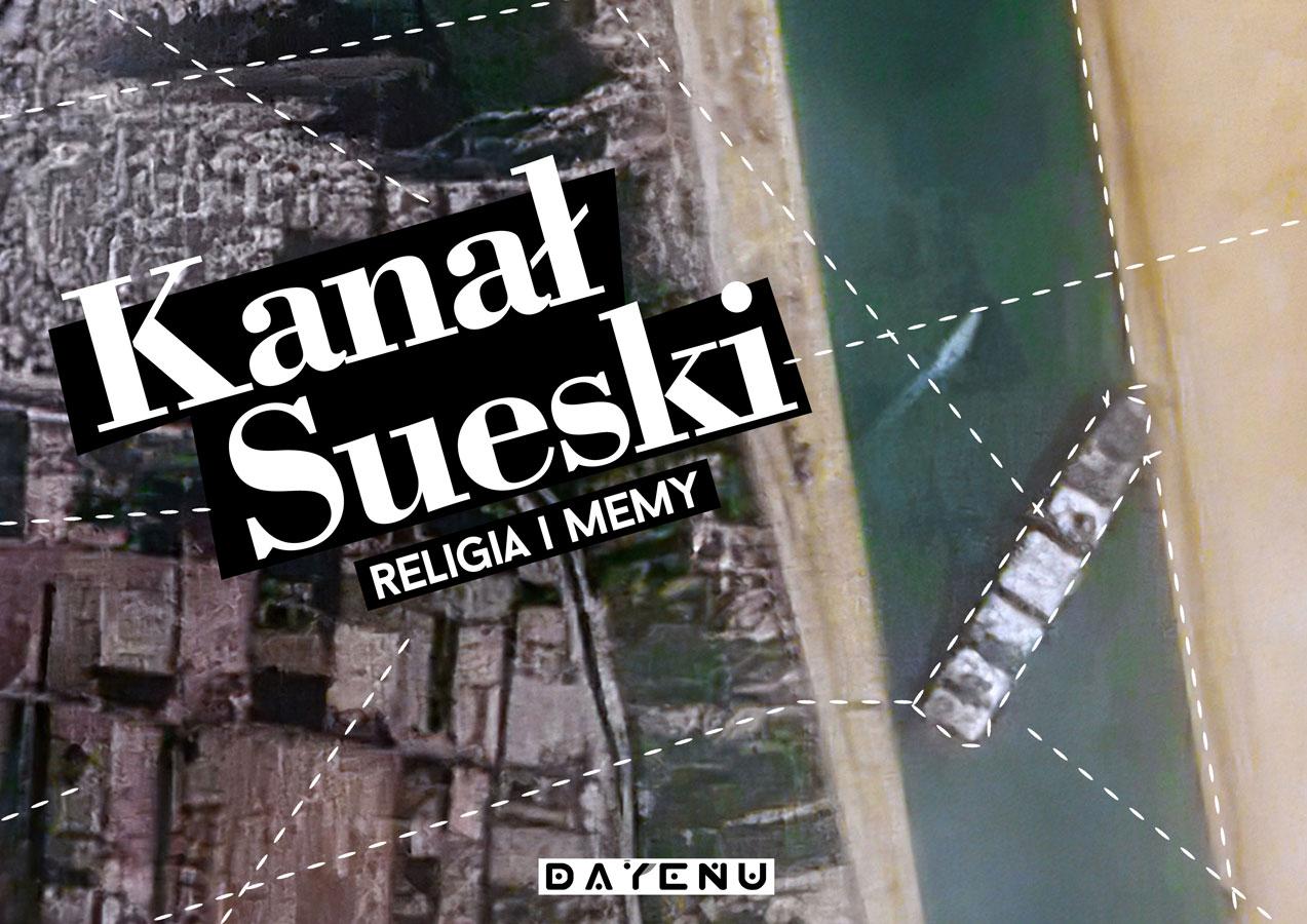 Kanał Sueski memy i religia!